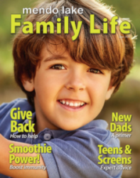 Mendo-Lake Family Life Magazine